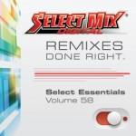 Select Mix Essentials Vol. 58