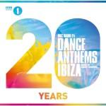 BBC Radio 1's Dance Anthems Ibiza 20 Years