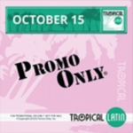Promo Only Tropical Latin (October 2015)