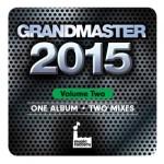 Grandmaster 2015 Volume 2 & DJ Set 30