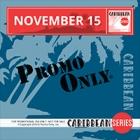 Promo Only Caribbean Series November 2015
