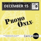 Promo Only - Dance Radio December 2015