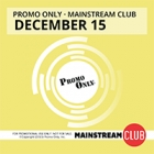 Promo Only - Mainstream Club December 2015