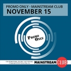 Promo Only - Mainstream Club November 2015