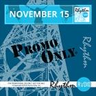 Promo Only - Rhythm Radio November 2015