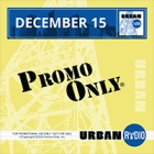 Promo Only - Urban Radio December 2015