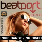 Beatport Indie Dance Nu Disco Top 100 November 2015