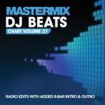 DJ BEATS CHART VOLUME 27 MASTERMIX