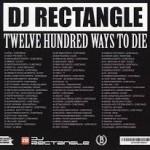 DJ Rectangle - Twelve Hundred Ways To Die
