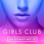 Girls Club, Vol. 30 - The Ultimate Best Of