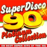 Super Disco 90s. Platinum Collection