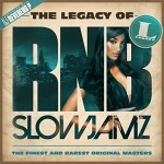 VA - The Legacy of Rn'B Slow Jamz (2015)