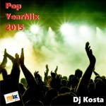 pop yearmix 2015 dj kosta