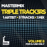 MASTERMIX TRIPLE TRACKERS VOL 8