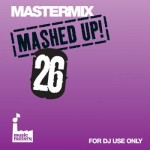 Mastermix Mashed Up Vol 26
