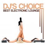 DJ's Choice Best Electronic Lounge