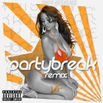 PARTYBREAKZ_REMIXE_JUL_2016